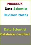 PR000025 Databricks Certified Professional Data Scientist Revision Notes