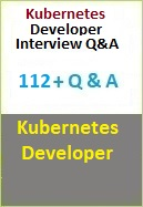 Kubernetes Developer Interview Questions and Answer